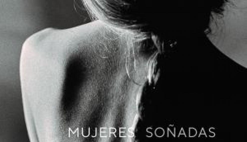 'Mujeres soñadas'