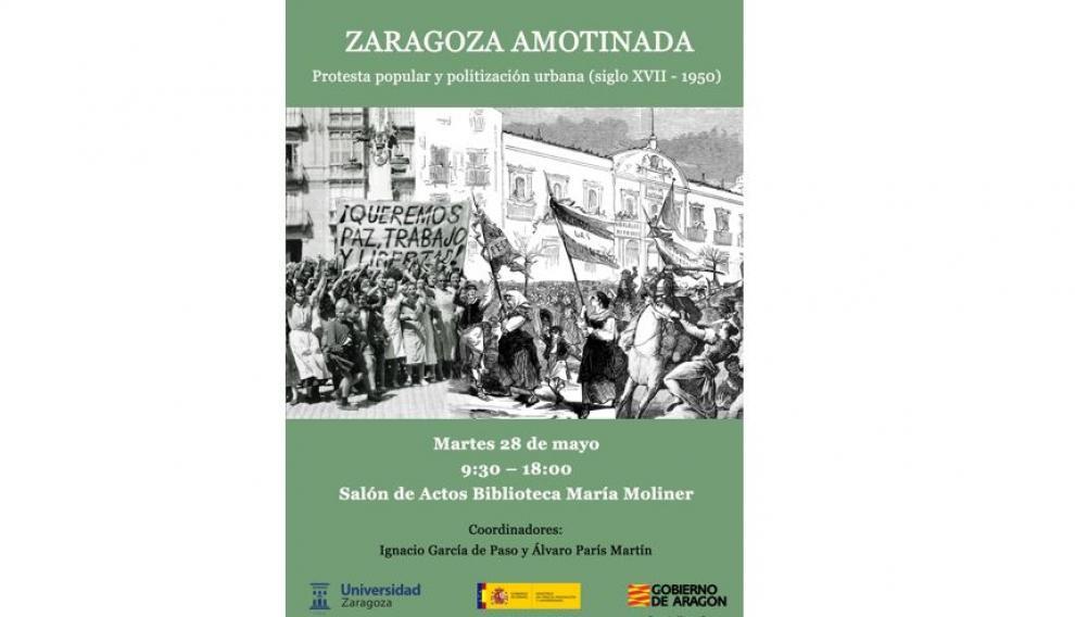 Cartel del seminario 'Zaragoza amotinada'.