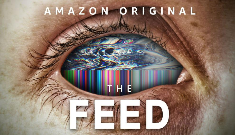 Cartel de 'The feed', serie de Amazon Prime Video.