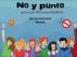No y punto. Un libro  sobre cómo los adolescentes se enfrentan por primera vez al tabaco