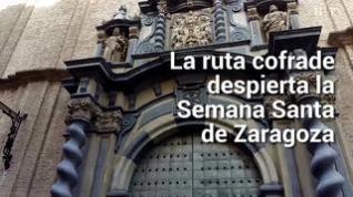 La ruta cofrade de Zaragoza que procesiona antes de Semana Santa