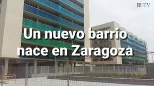 Un nuevo barrio nace en Zaragoza