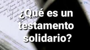 ¿Sabe qué es un testamento solidario?