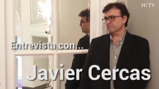 """Javier Cercas: """"Uno siempre acaba escribiendo sobre sus obsesiones"""""""