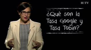 ¿Sabe qué son la tasa Google y la tasa Tobin?