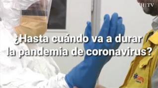 ¿Hasta cuándo va a durar la pandemia de coronavirus?