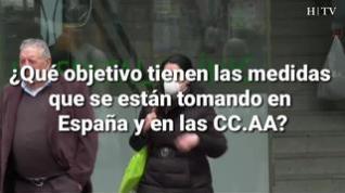¿Qué objetivo tienen las medidas que se están tomando en España y en las CC.AA?