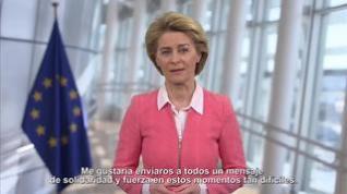 La presidenta de la Comisión Europea manda un mensaje de ánimo a los españoles