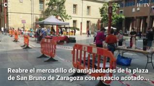Reabre el mercadillo de antigüedades de la plaza de San Bruno de Zaragoza