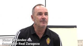 """Víctor Fernández: """"Somos el Real Zaragoza y vamos a aprovechar esta oportunidad"""""""
