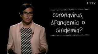 Coronavirus, ¿pandemia o sindemia?