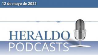 Podcast Heraldo: Las noticias más importantes del 12 de mayo de 2021