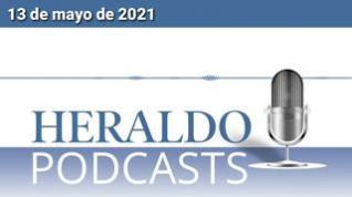 Podcast Heraldo: Las noticias más importantes del 13 de mayo de 2021