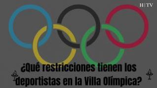 ¿Qué restricciones tienen los deportistas en la Villa Olímpica?