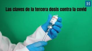Todo lo que necesitas saber sobre la tercera dosis de la vacuna contra la covid