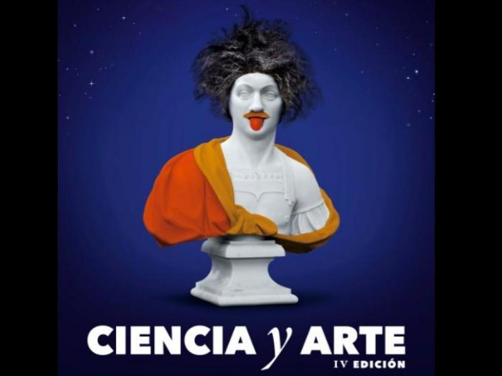 Cartel del programa Ciencia y Arte