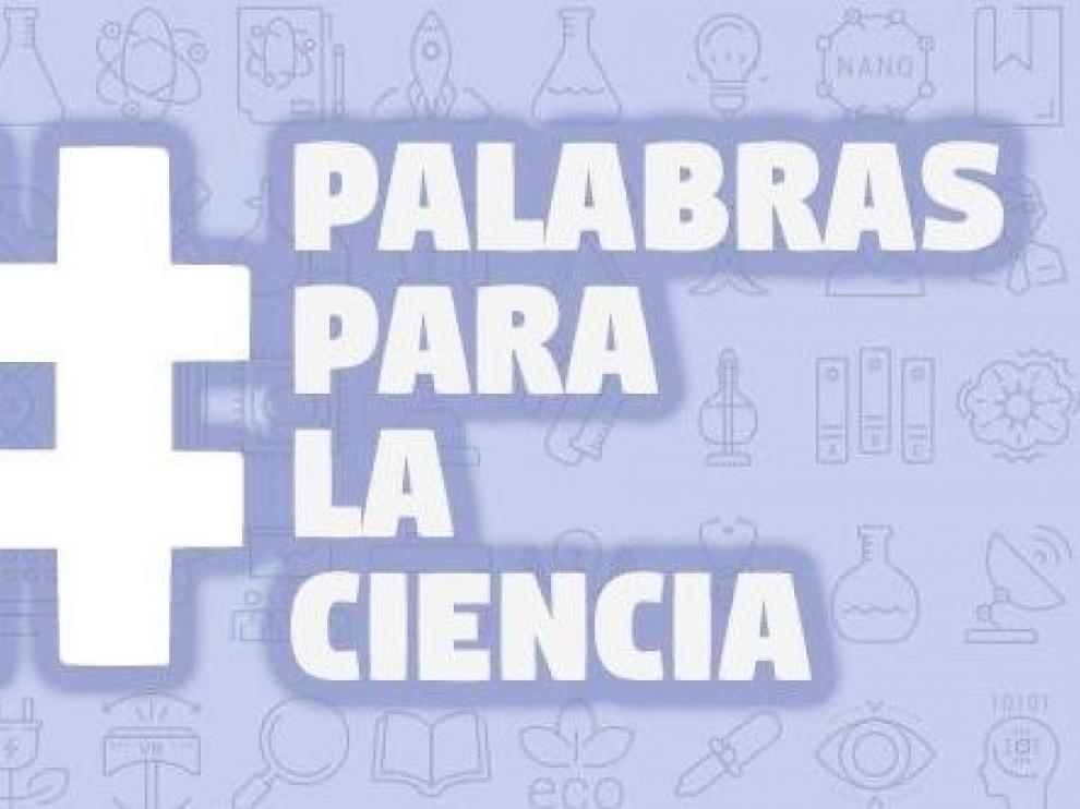 Fecyt lanza la campaña #PalabrasParalaCiencia