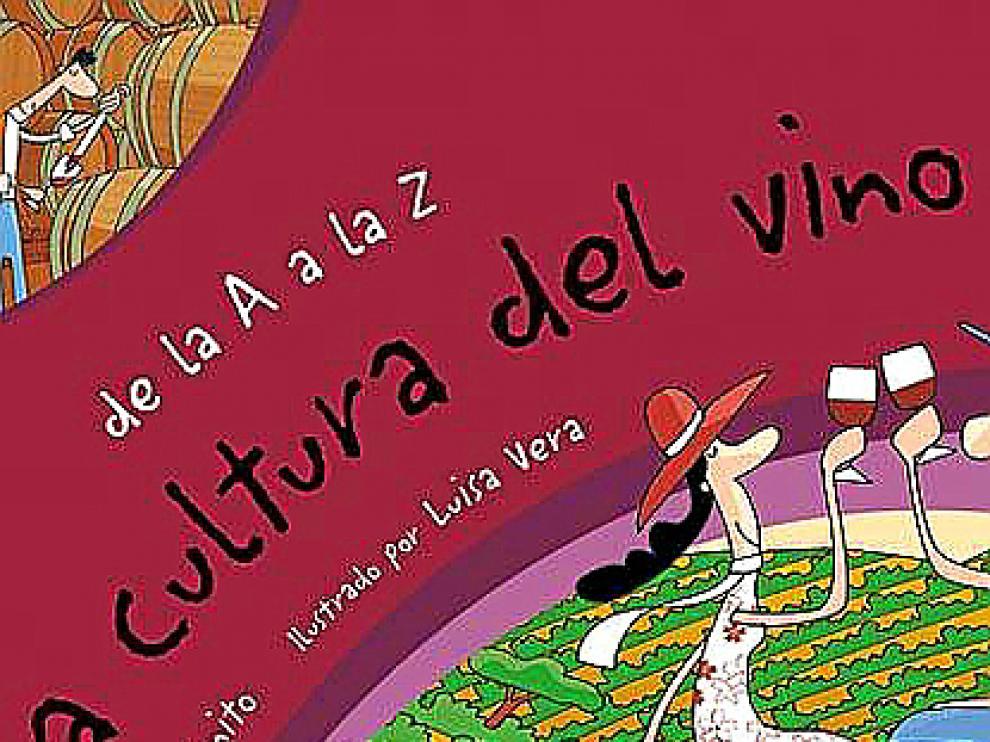 'De la. A a la Z. La cultura del vino'