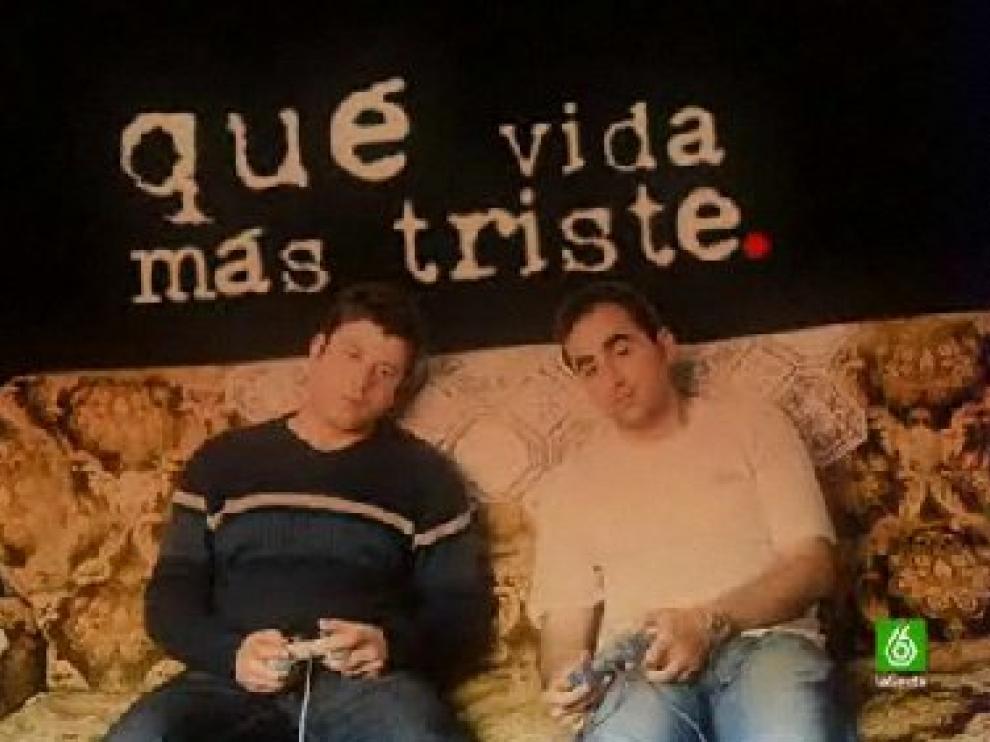 'Qué vida más triste' pasó de la Red a emitirse en La Sexta como serie
