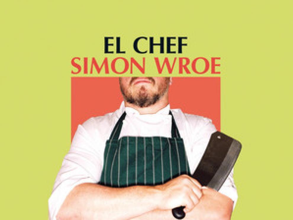 'El chef' de Simon Wroe
