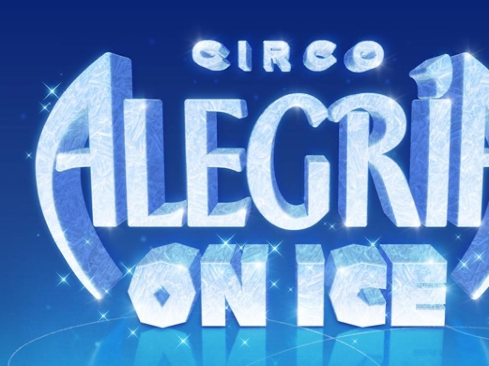 Circo Alegría On Ice