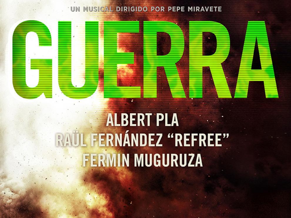 """El musical """"Guerra"""" de Albert Pla, Fermín Muguruza y Refree llega a Zaragoza."""
