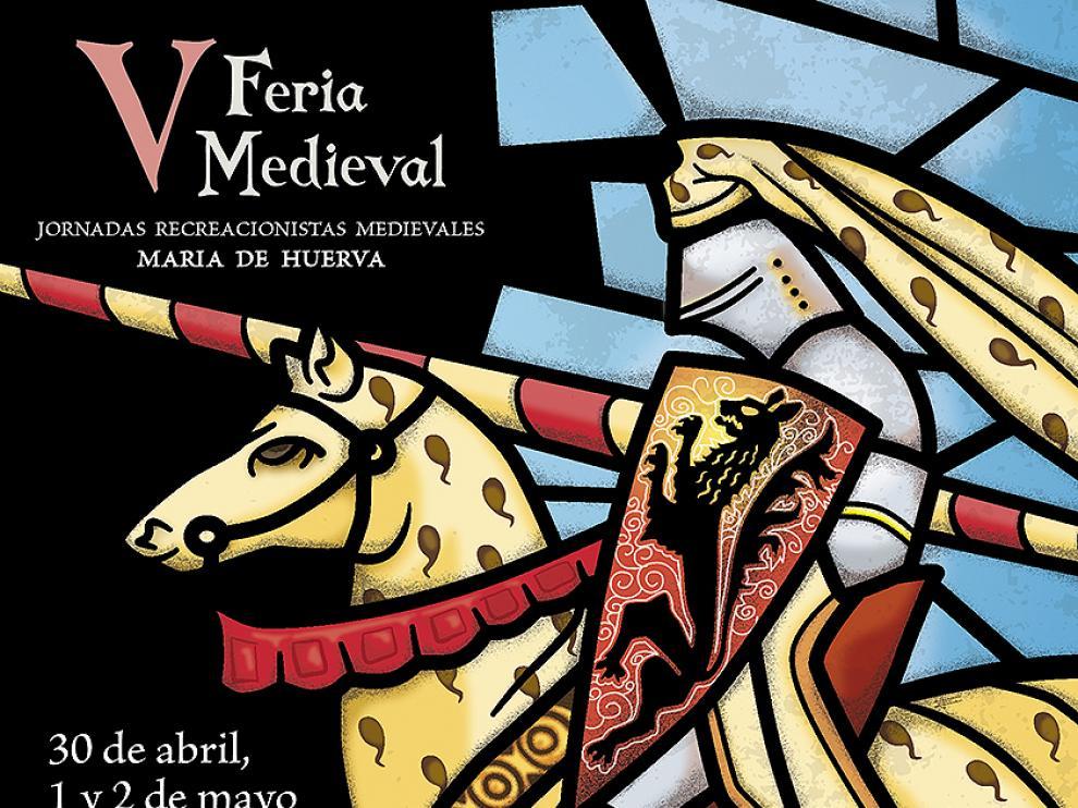 Cartel de la V edición de las Jornadas Medievales de María de Huerva.