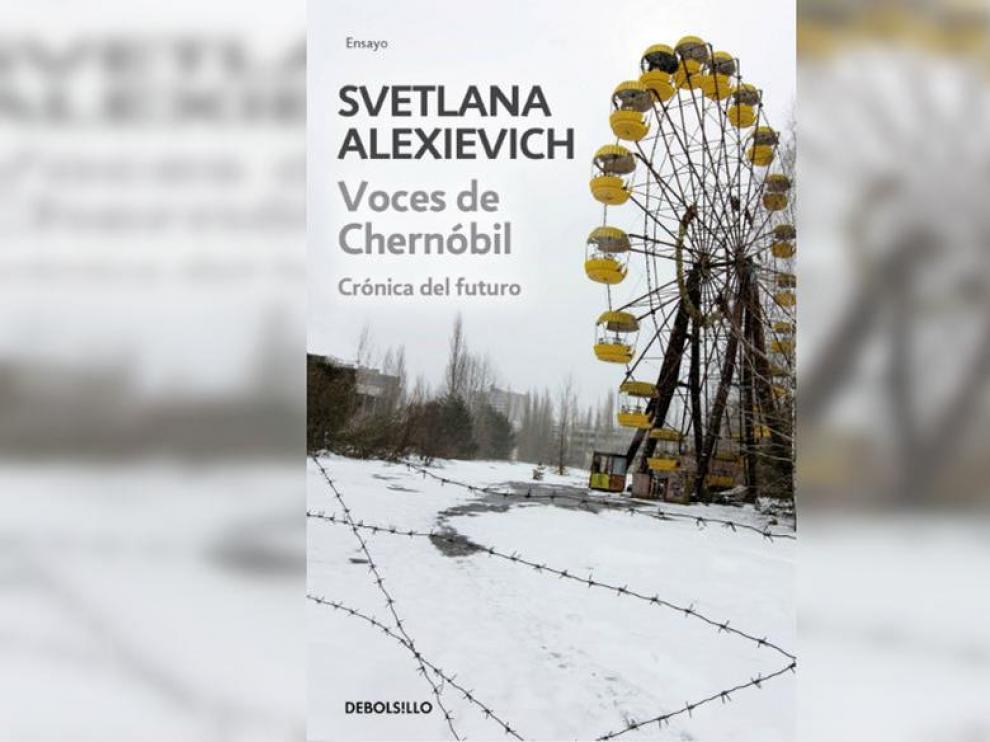 'Voces de Chernóbil', el libro de testimonios escrito por Svetlana Alexiévich.