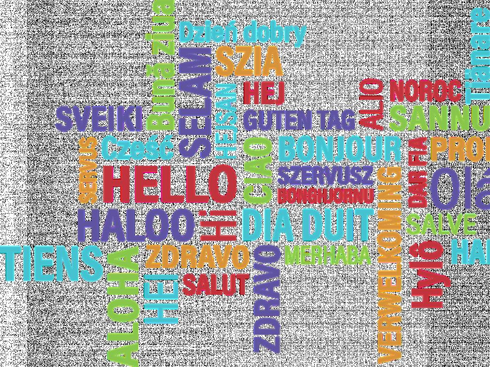 En el mundo hay miles de formas de decir hola.