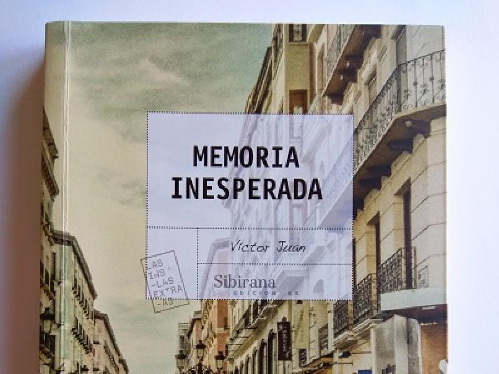 Memoria inesperada, de Víctor Juan.
