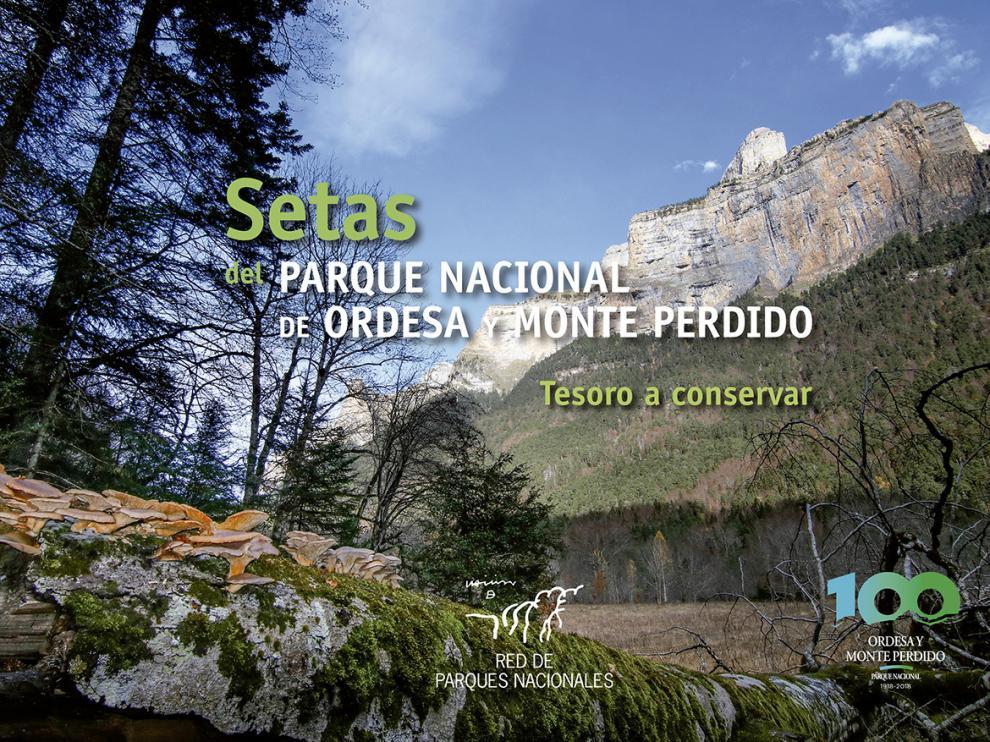 Portada del libro 'Setas del Parque Nacional de Ordesa y Monte Perdido. Tesoro a conservar', de Francisco Serrano.