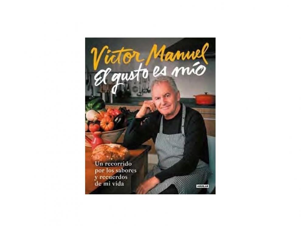 Imagen del libro 'El gusto es mío', de Víctor Manuel.