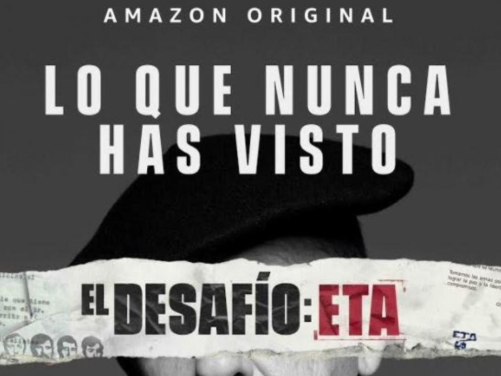 Póster de la serie 'El Desafío:ETA' de Amazon.