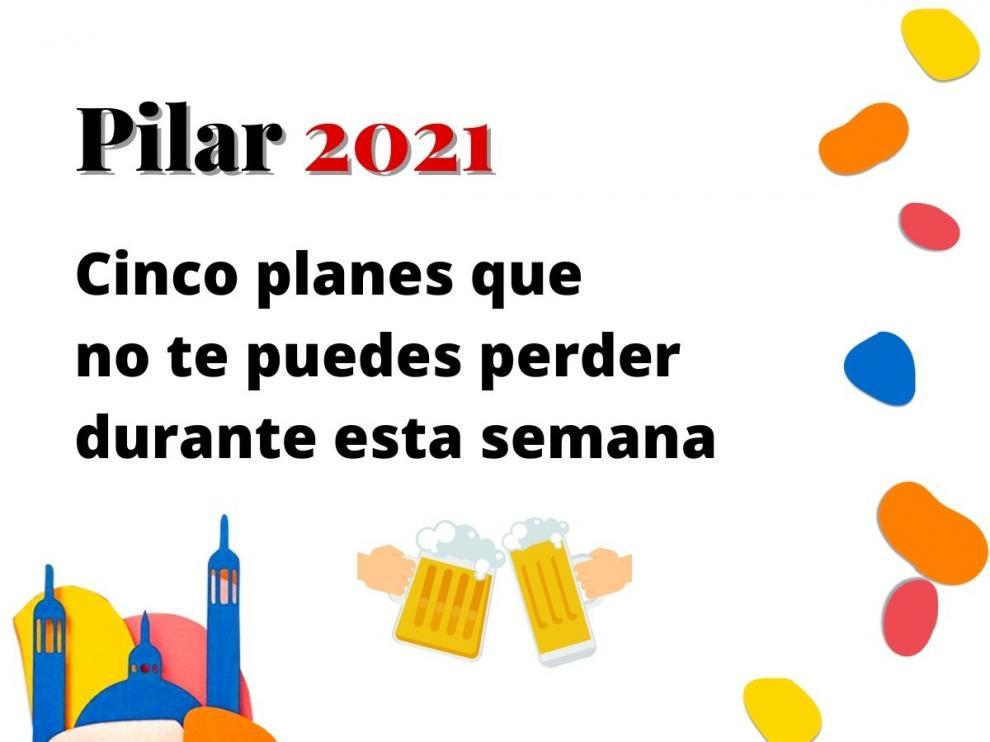 Cinco planes para el Pilar 2021